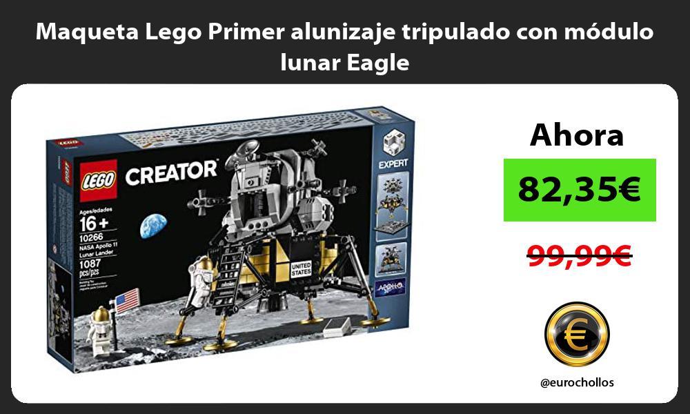 Maqueta Lego Primer alunizaje tripulado con módulo lunar Eagle