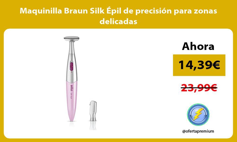 Maquinilla Braun Silk Épil de precisión para zonas delicadas