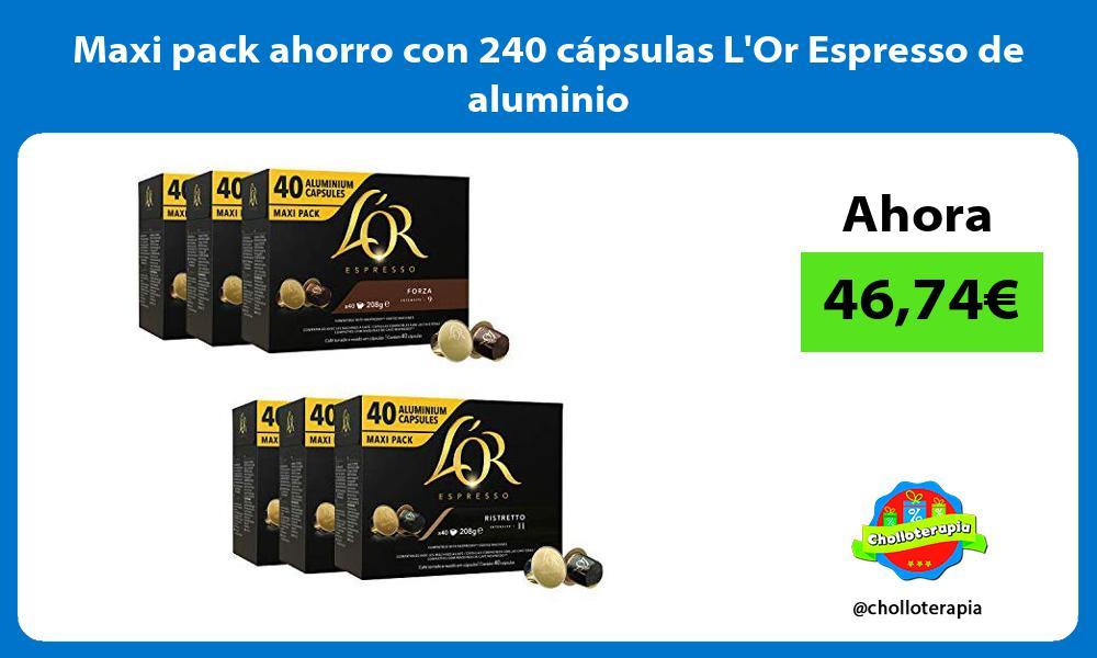 Maxi pack ahorro con 240 cápsulas LOr Espresso de aluminio