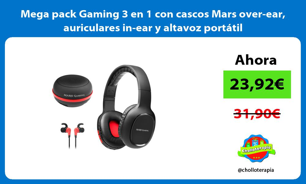 Mega pack Gaming 3 en 1 con cascos Mars over ear auriculares in ear y altavoz portátil