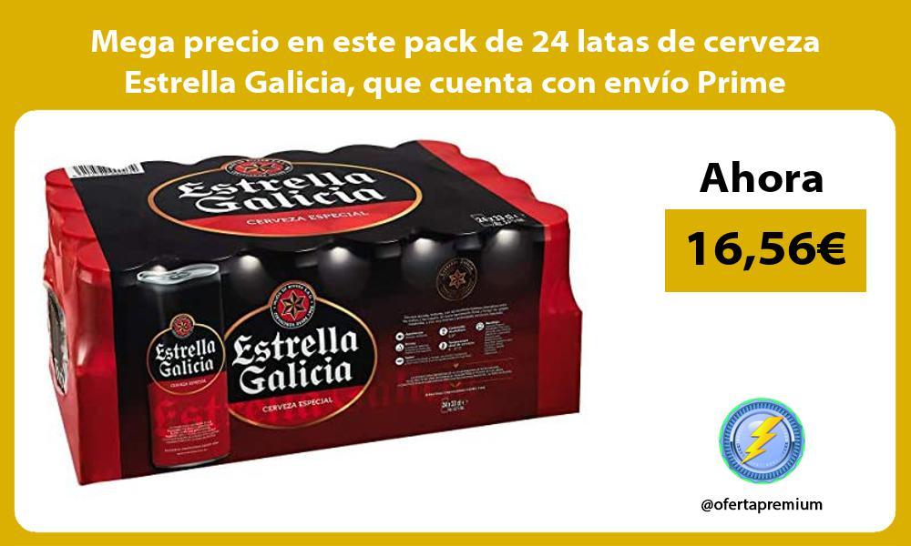 Mega precio en este pack de 24 latas de cerveza Estrella Galicia que cuenta con envío Prime