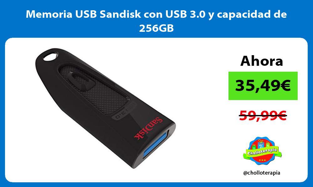 Memoria USB Sandisk con USB 3 0 y capacidad de 256GB