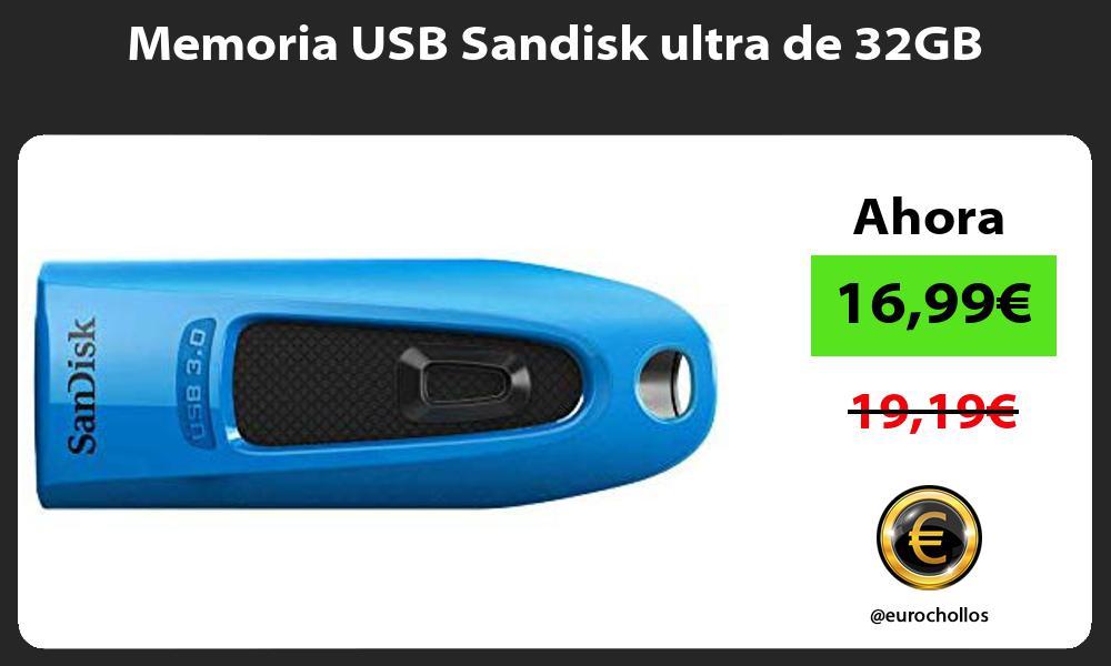 Memoria USB Sandisk ultra de 32GB
