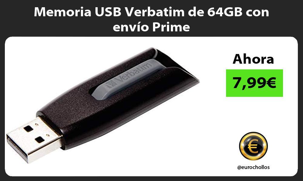 Memoria USB Verbatim de 64GB con envío Prime