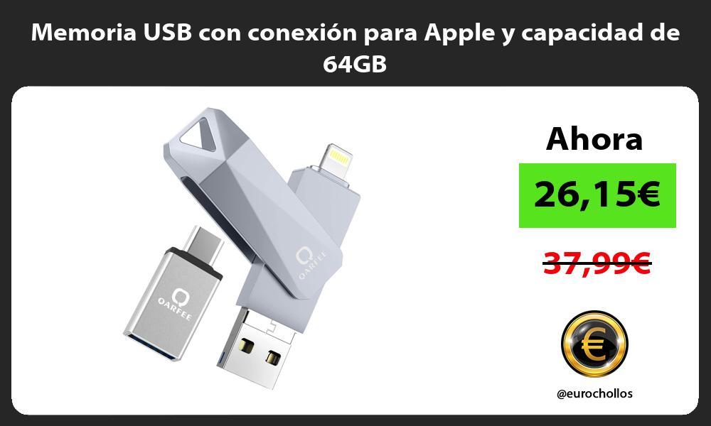 Memoria USB con conexión para Apple y capacidad de 64GB
