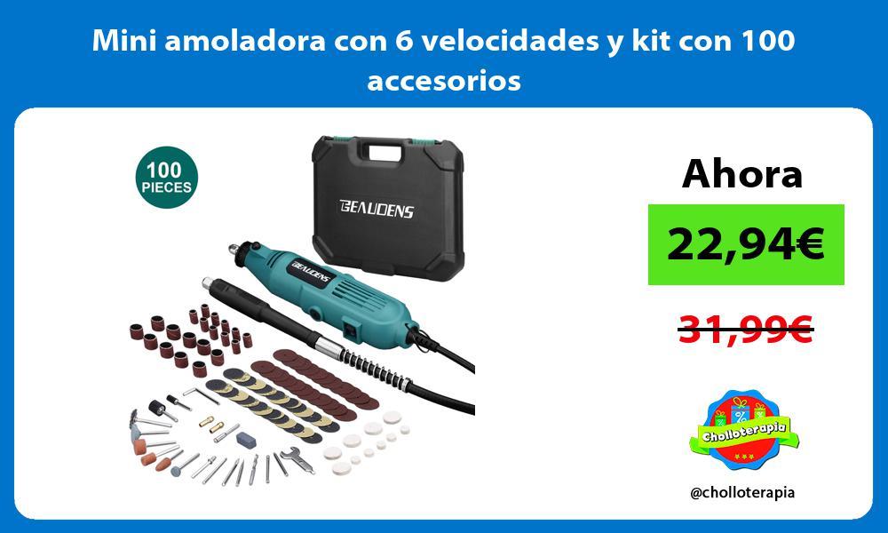 Mini amoladora con 6 velocidades y kit con 100 accesorios