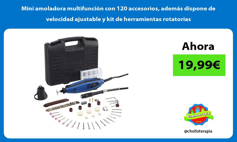 Mini amoladora multifunción con 120 accesorios además dispone de velocidad ajustable y kit de herramientas rotatorias