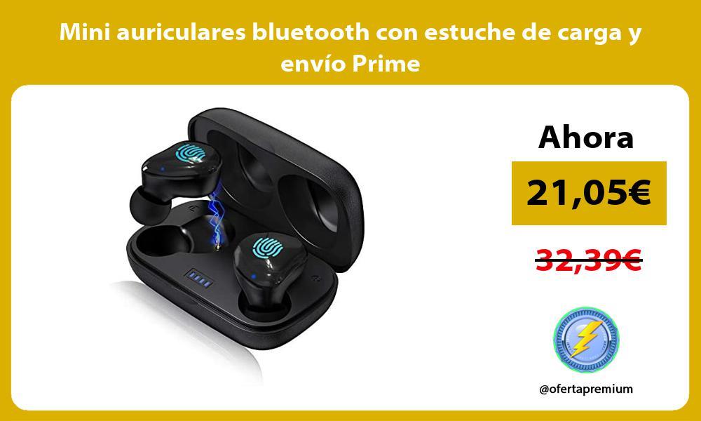 Mini auriculares bluetooth con estuche de carga y envío Prime