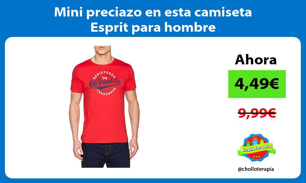 Mini preciazo en esta camiseta Esprit para hombre