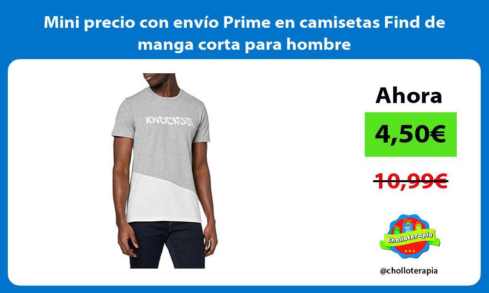 Mini precio con envío Prime en camisetas Find de manga corta para hombre