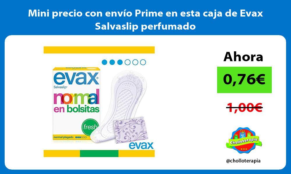 Mini precio con envío Prime en esta caja de Evax Salvaslip perfumado