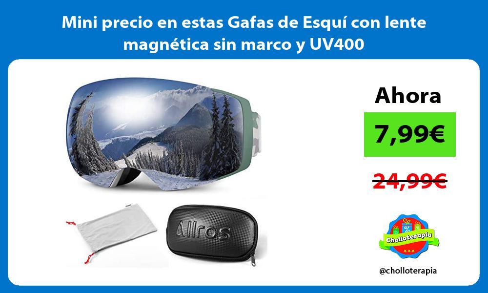 Mini precio en estas Gafas de Esquí con lente magnética sin marco y UV400