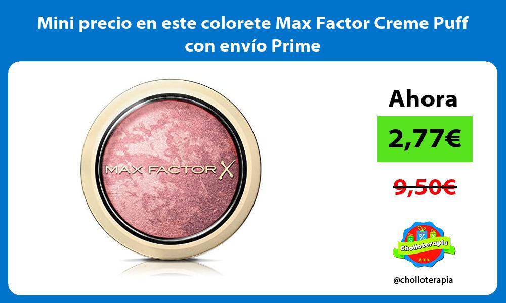Mini precio en este colorete Max Factor Creme Puff con envío Prime