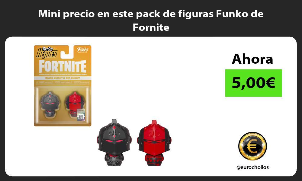 Mini precio en este pack de figuras Funko de Fornite