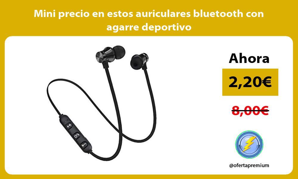 Mini precio en estos auriculares bluetooth con agarre deportivo