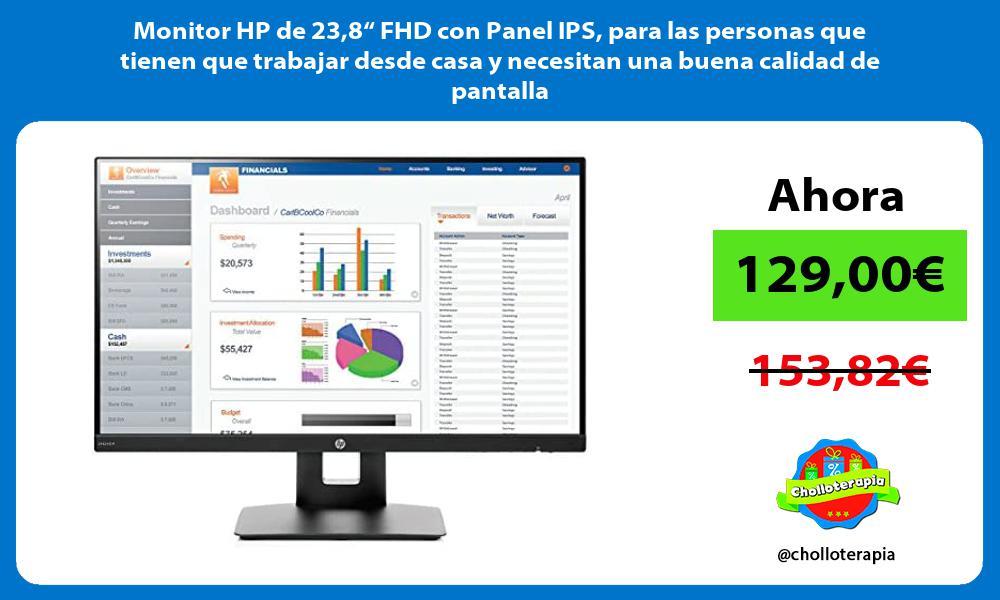 """Monitor HP de 238"""" FHD con Panel IPS para las personas que tienen que trabajar desde casa y necesitan una buena calidad de pantalla"""