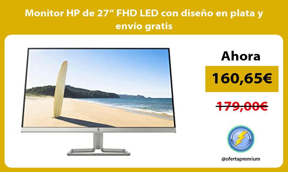 """Monitor HP de 27"""" FHD LED con diseño en plata y envío gratis"""