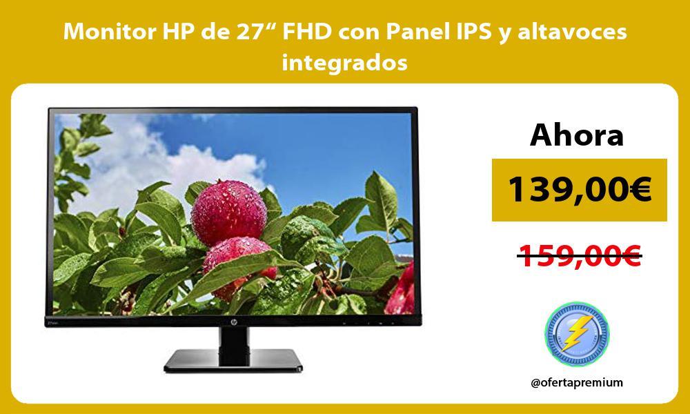 """Monitor HP de 27"""" FHD con Panel IPS y altavoces integrados"""