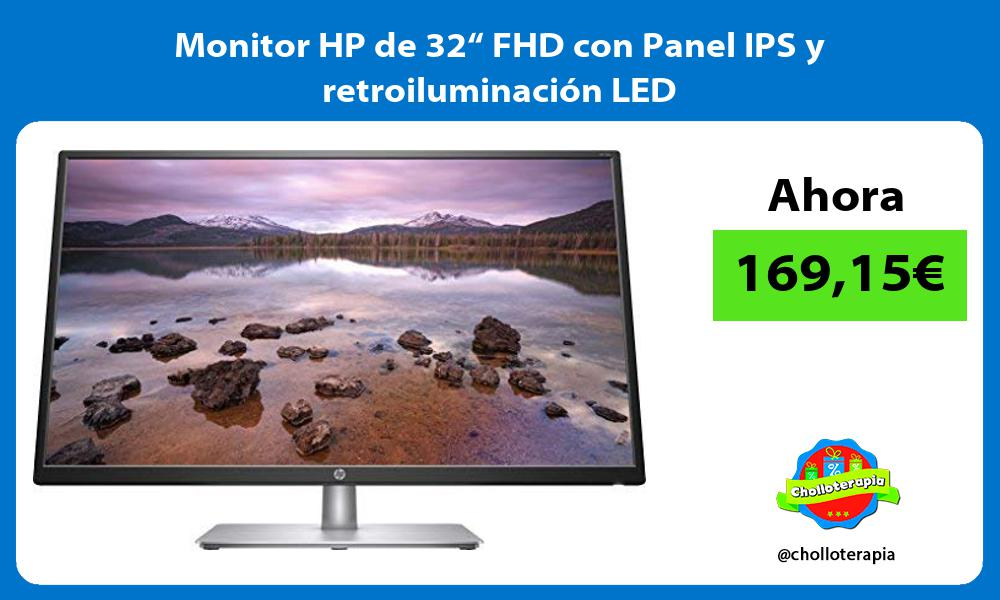 "Monitor HP de 32"" FHD con Panel IPS y retroiluminación LED"