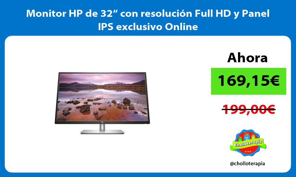 """Monitor HP de 32"""" con resolución Full HD y Panel IPS exclusivo Online"""