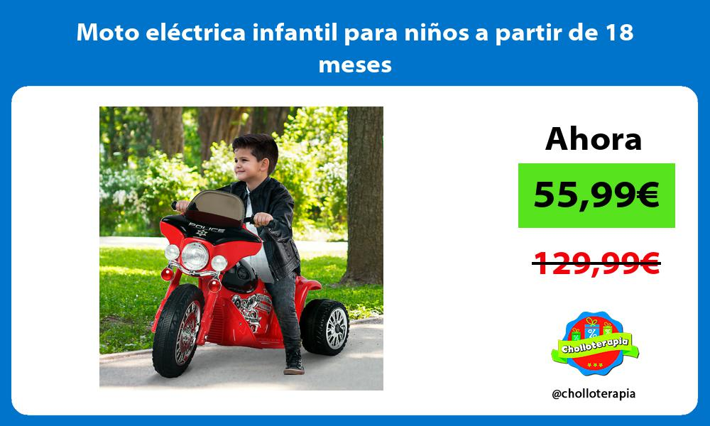 Moto eléctrica infantil para niños a partir de 18 meses