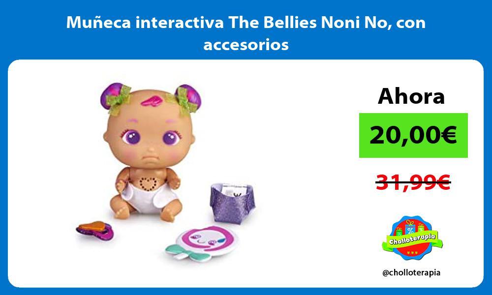 Muñeca interactiva The Bellies Noni No con accesorios