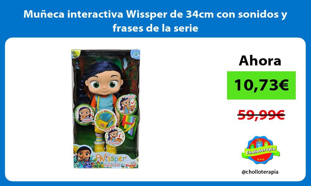 Muñeca interactiva Wissper de 34cm con sonidos y frases de la serie