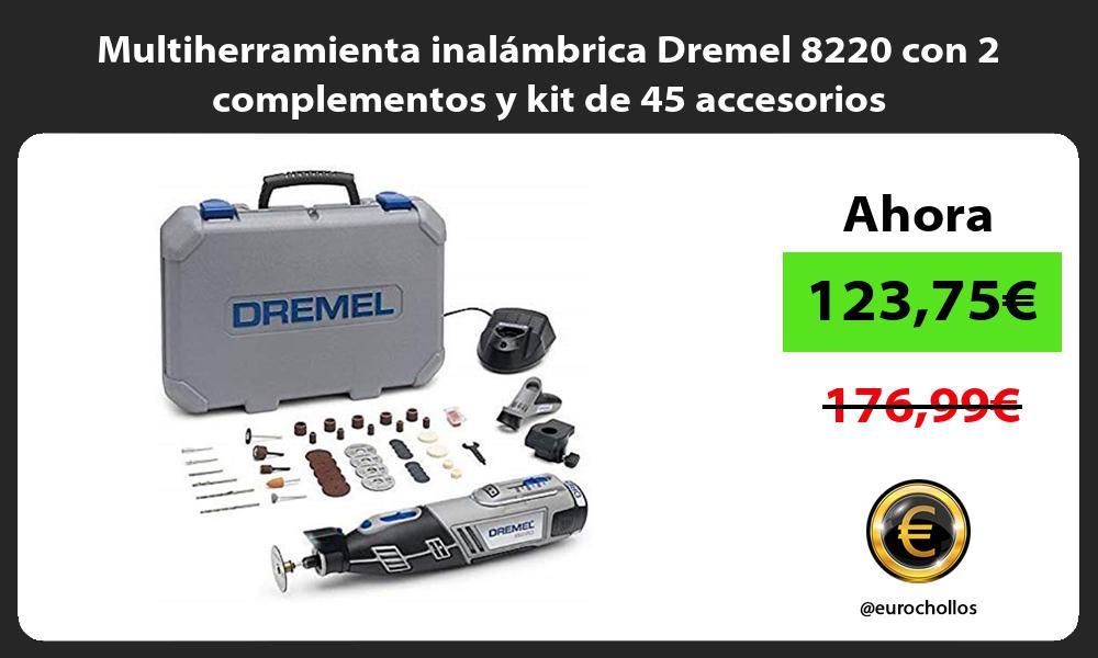 Multiherramienta inalámbrica Dremel 8220 con 2 complementos y kit de 45 accesorios