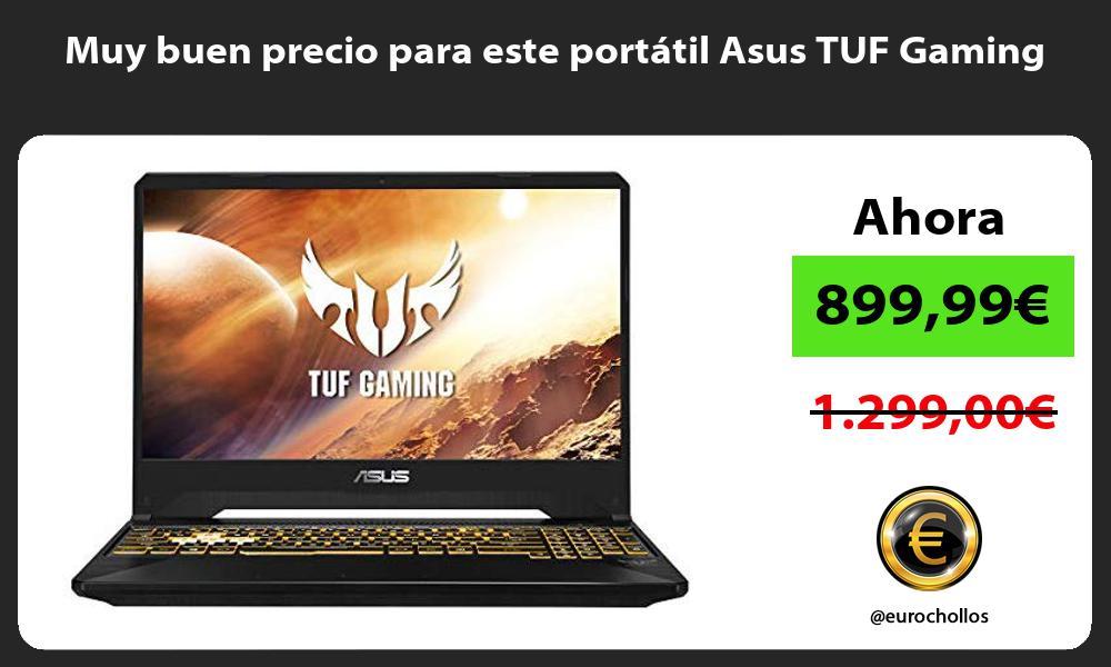 Muy buen precio para este portátil Asus TUF Gaming
