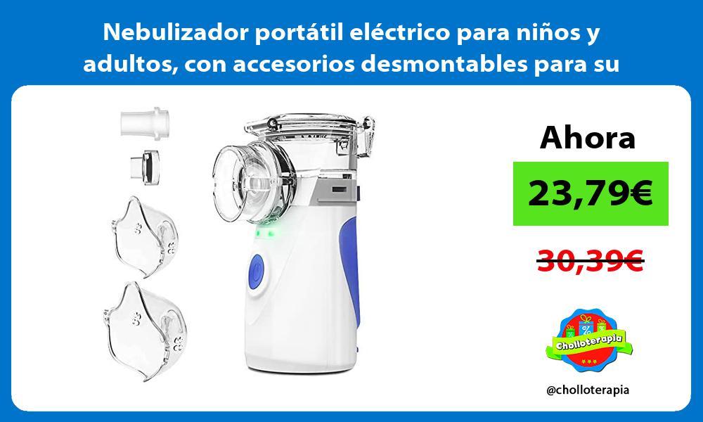Nebulizador portátil eléctrico para niños y adultos con accesorios desmontables para su limpieza