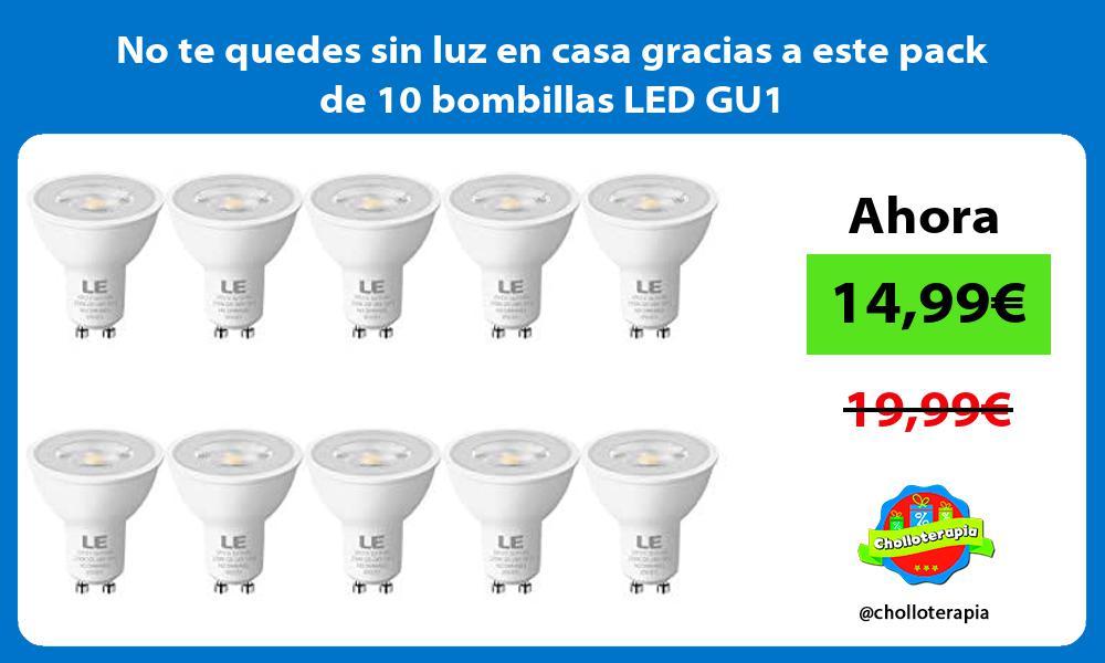 No te quedes sin luz en casa gracias a este pack de 10 bombillas LED GU1