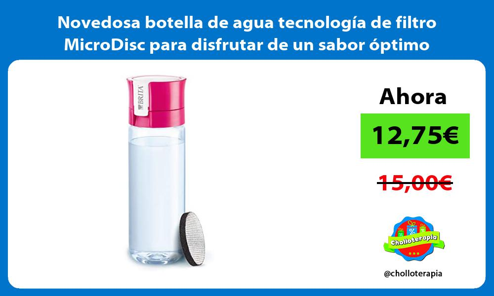 Novedosa botella de agua tecnología de filtro MicroDisc para disfrutar de un sabor óptimo