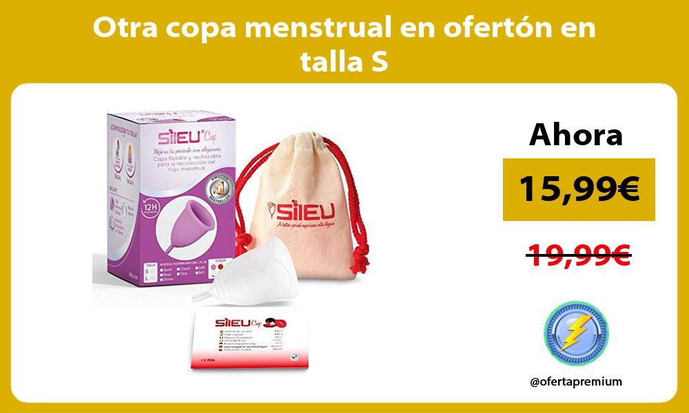 Otra copa menstrual en ofertón en talla S