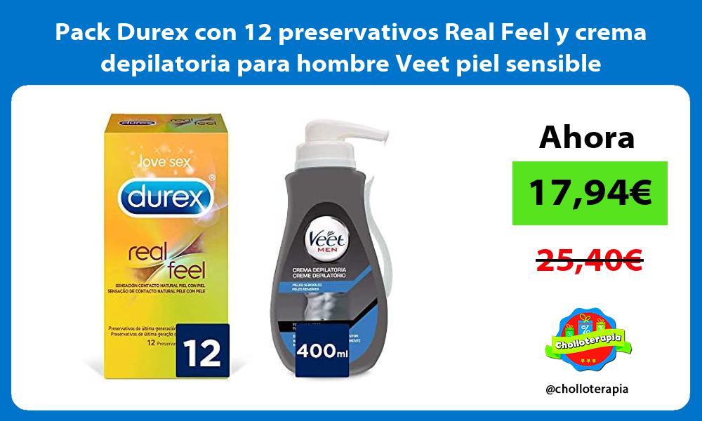 Pack Durex con 12 preservativos Real Feel y crema depilatoria para hombre Veet piel sensible
