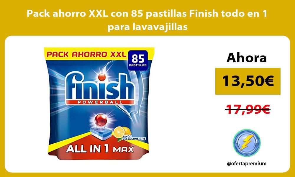 Pack ahorro XXL con 85 pastillas Finish todo en 1 para lavavajillas