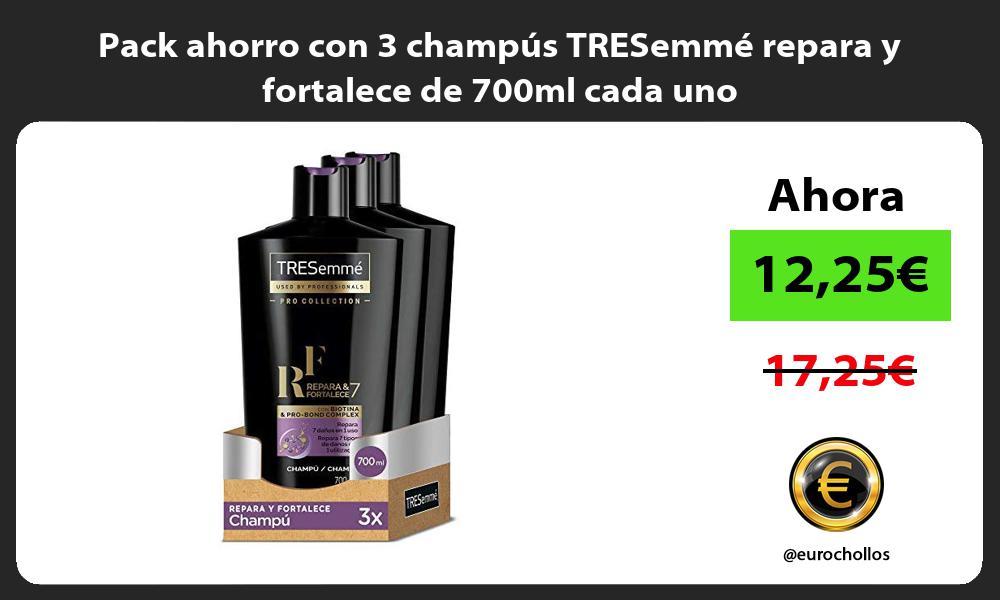 Pack ahorro con 3 champús TRESemmé repara y fortalece de 700ml cada uno