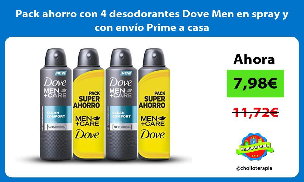 Pack ahorro con 4 desodorantes Dove Men en spray y con envío Prime a casa