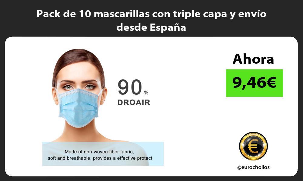 Pack de 10 mascarillas con triple capa y envío desde España