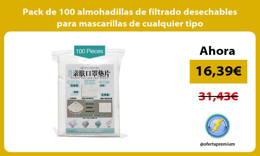 Pack de 100 almohadillas de filtrado desechables para mascarillas de cualquier tipo