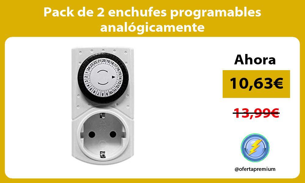 Pack de 2 enchufes programables analógicamente