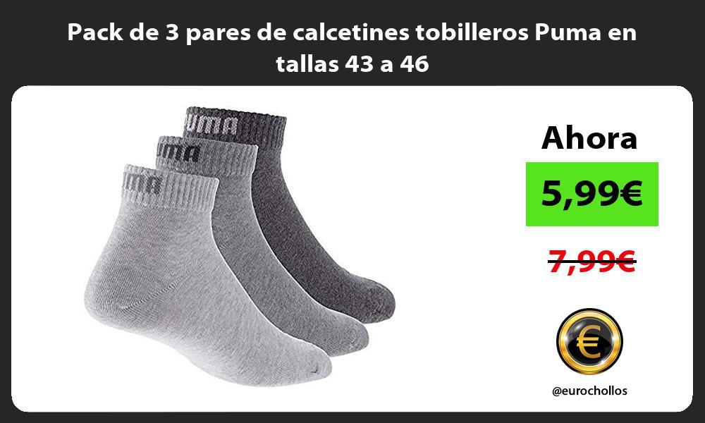 Pack de 3 pares de calcetines tobilleros Puma en tallas 43 a 46