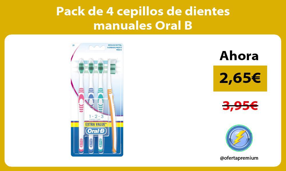 Pack de 4 cepillos de dientes manuales Oral B