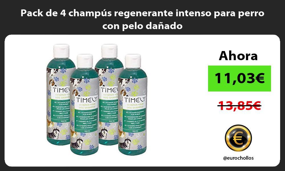 Pack de 4 champús regenerante intenso para perro con pelo dañado