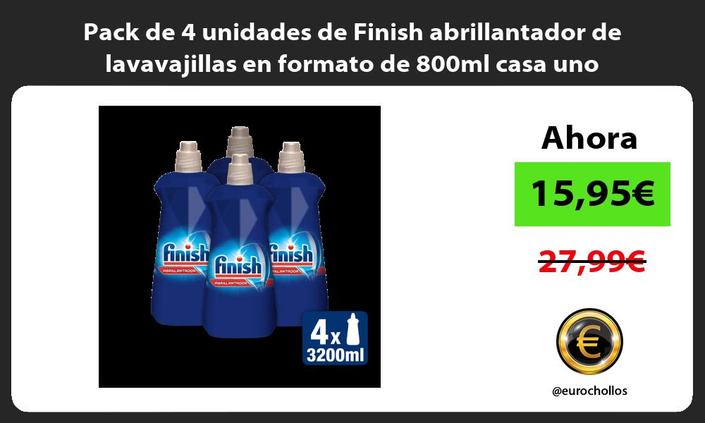 Pack de 4 unidades de Finish abrillantador de lavavajillas en formato de 800ml casa uno