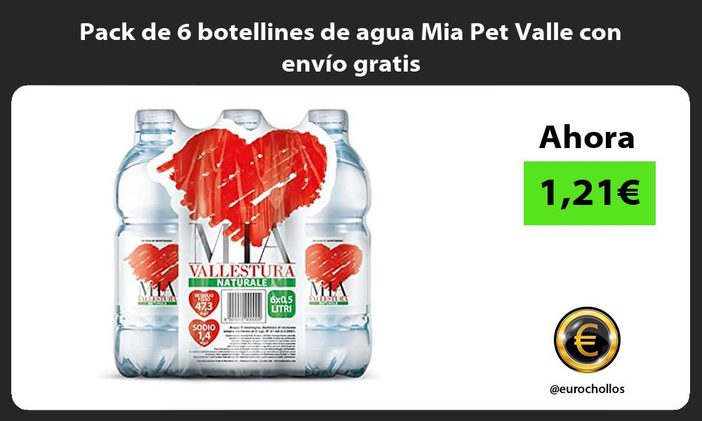 Pack de 6 botellines de agua Mia Pet Valle con envío gratis