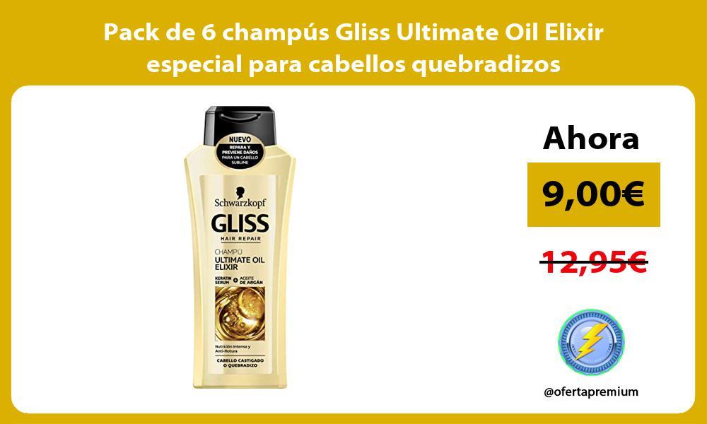 Pack de 6 champús Gliss Ultimate Oil Elixir especial para cabellos quebradizos