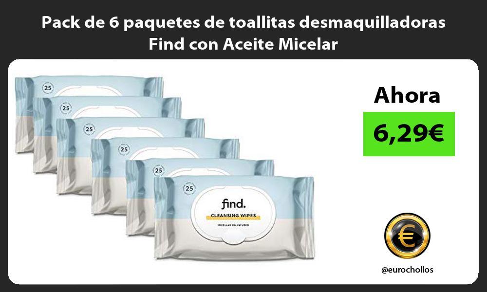 Pack de 6 paquetes de toallitas desmaquilladoras Find con Aceite Micelar