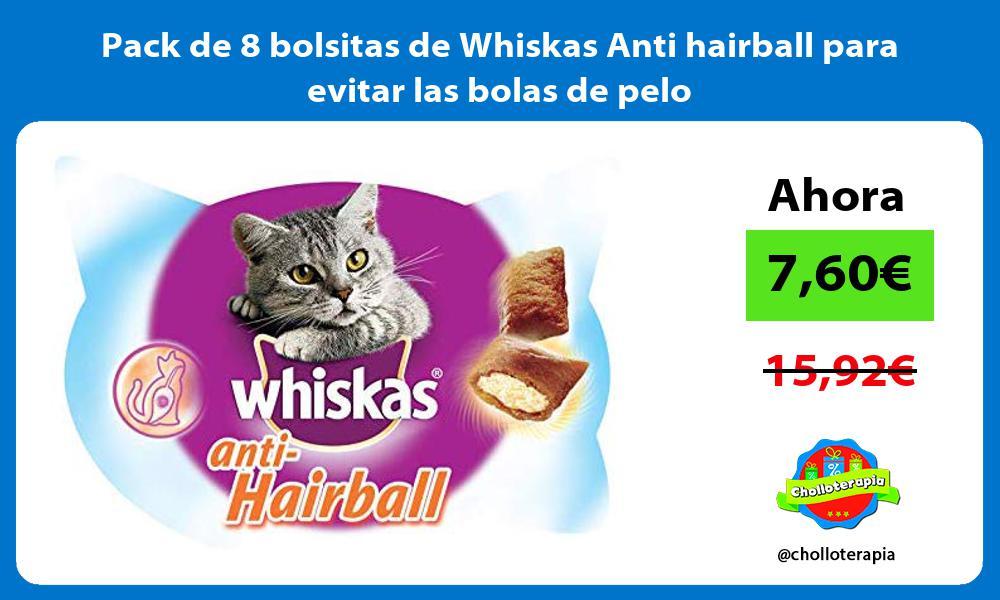 Pack de 8 bolsitas de Whiskas Anti hairball para evitar las bolas de pelo