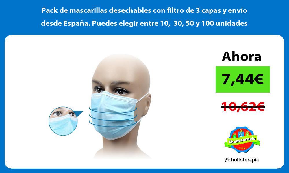 Pack de mascarillas desechables con filtro de 3 capas y envío desde España Puedes elegir entre 10 30 50 y 100 unidades