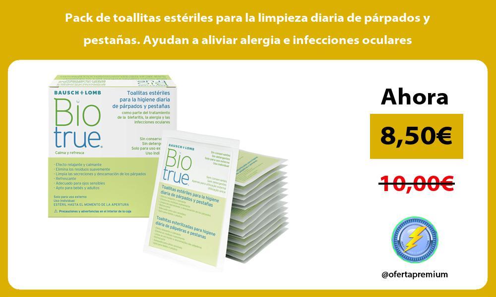 Pack de toallitas estériles para la limpieza diaria de párpados y pestañas Ayudan a aliviar alergia e infecciones oculares